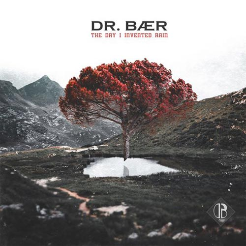 "Dr. Bear – ""The Day I Invented Rain"""